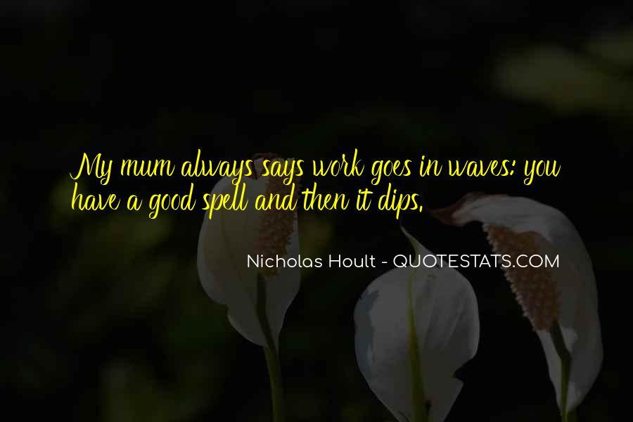 Nicholas Hoult Quotes #236711