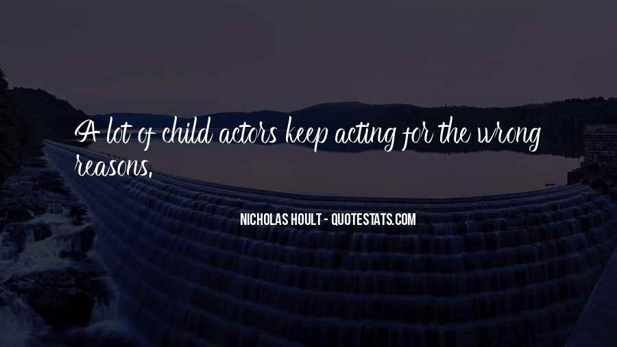 Nicholas Hoult Quotes #302204