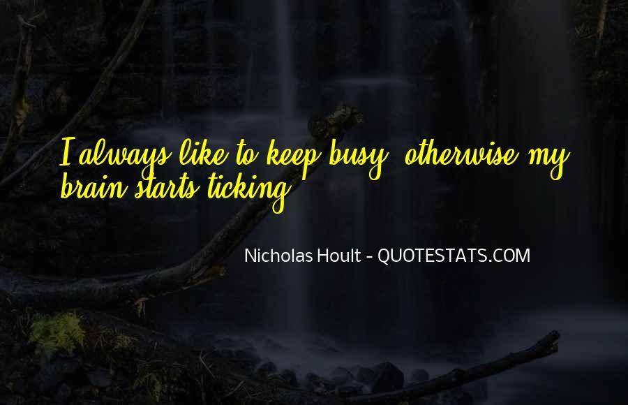 Nicholas Hoult Quotes #673987