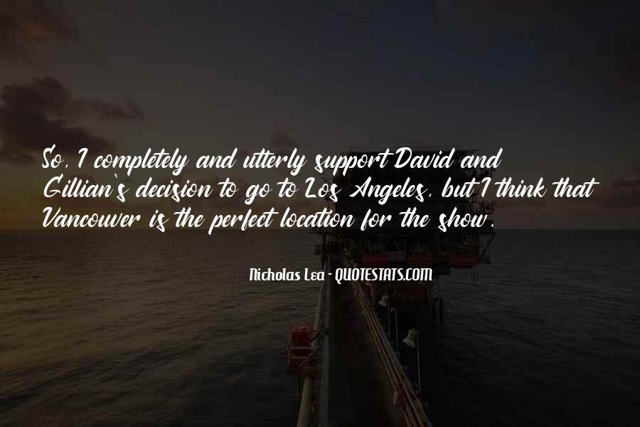 Nicholas Lea Quotes #1009314