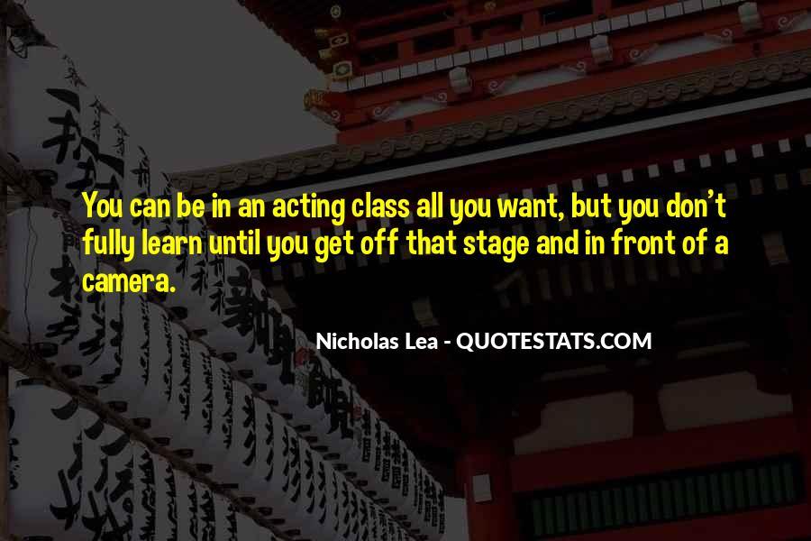 Nicholas Lea Quotes #1040939