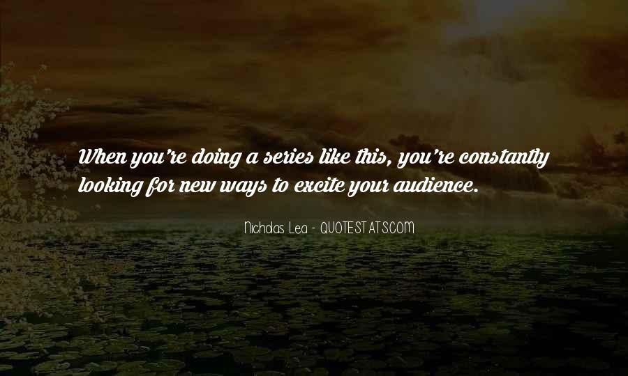 Nicholas Lea Quotes #1325578