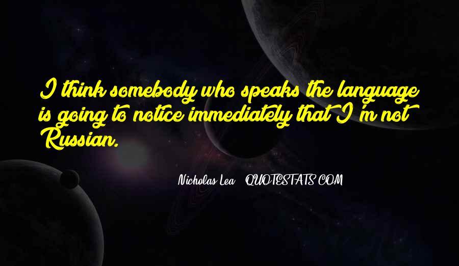 Nicholas Lea Quotes #156735