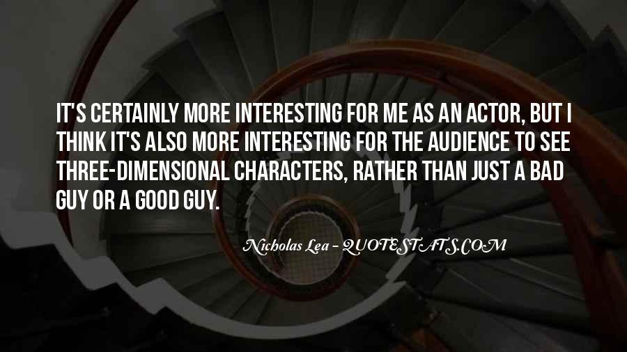 Nicholas Lea Quotes #1696628