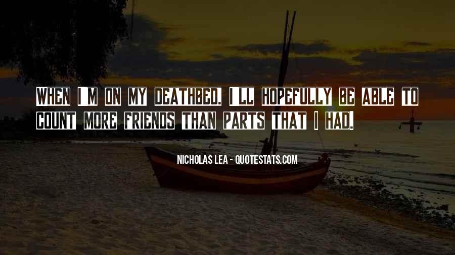 Nicholas Lea Quotes #314018