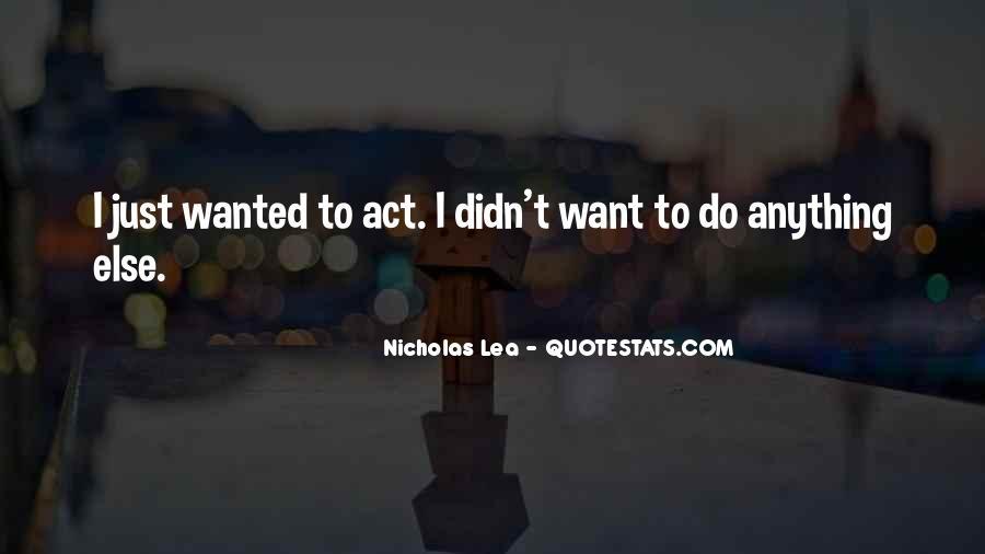 Nicholas Lea Quotes #348874