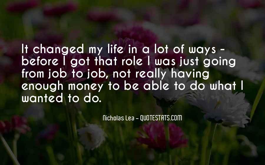 Nicholas Lea Quotes #575406
