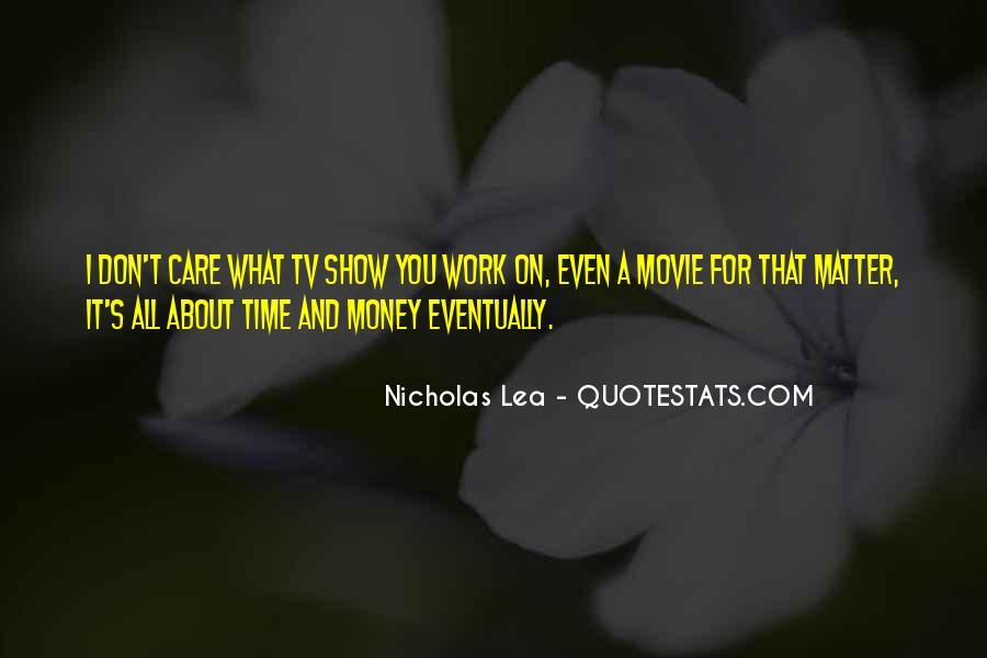 Nicholas Lea Quotes #624079