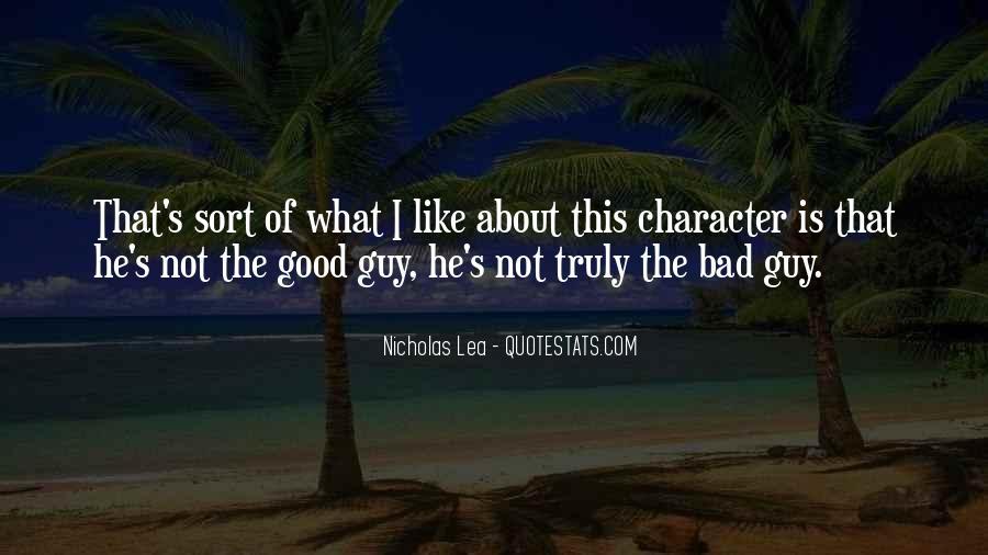 Nicholas Lea Quotes #9534
