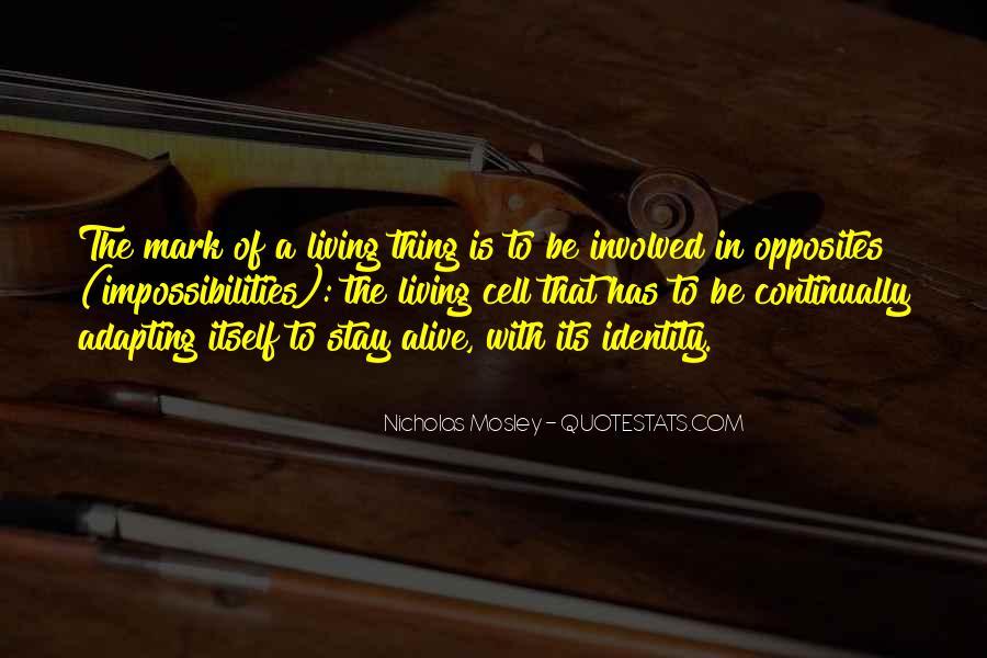 Nicholas Mosley Quotes #1147425