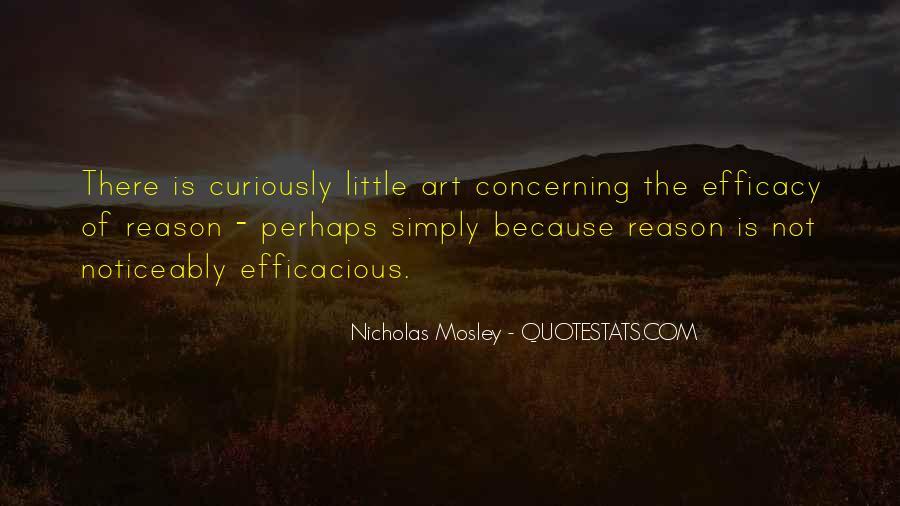 Nicholas Mosley Quotes #1654931