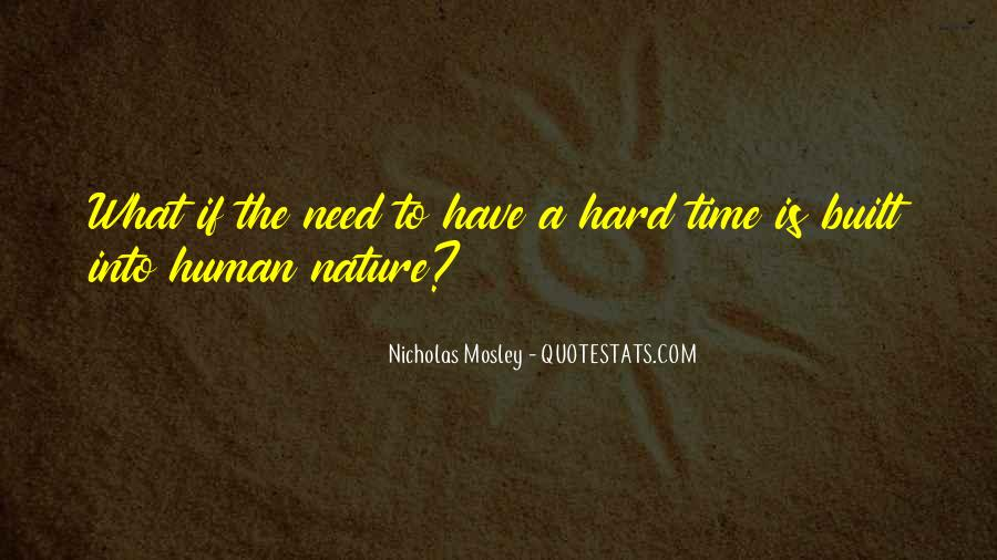 Nicholas Mosley Quotes #169331