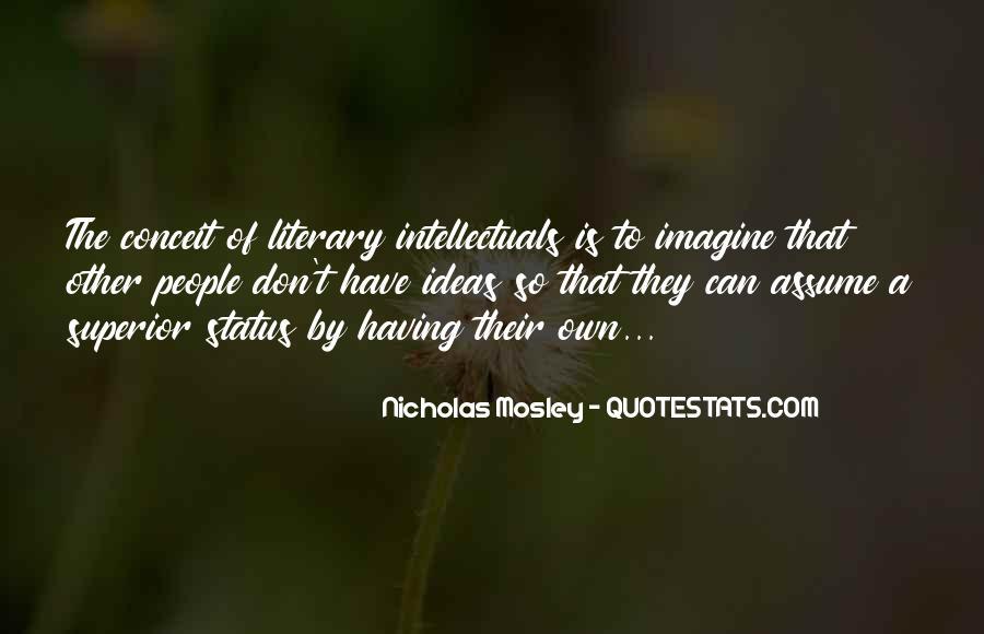 Nicholas Mosley Quotes #1795416