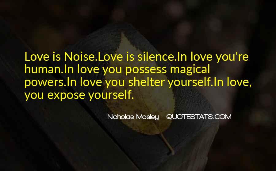 Nicholas Mosley Quotes #48391