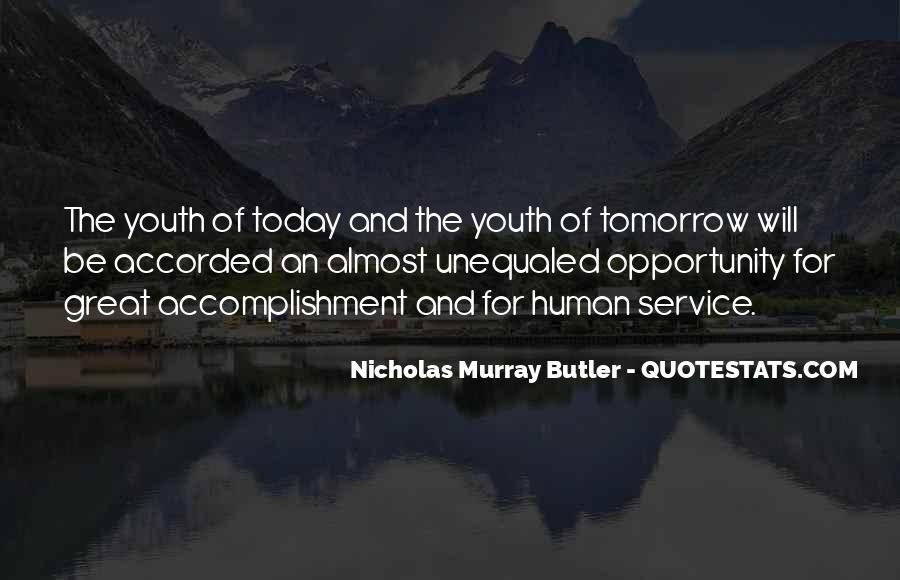 Nicholas Murray Butler Quotes #1242009