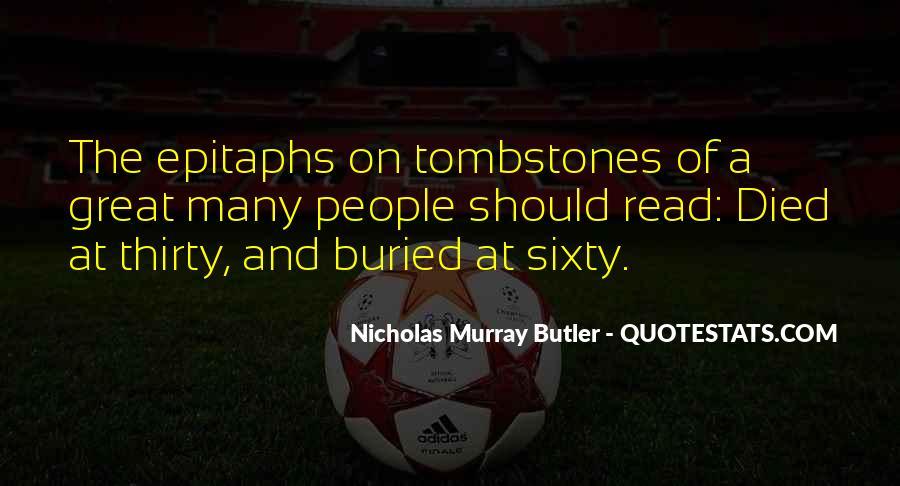 Nicholas Murray Butler Quotes #1666428