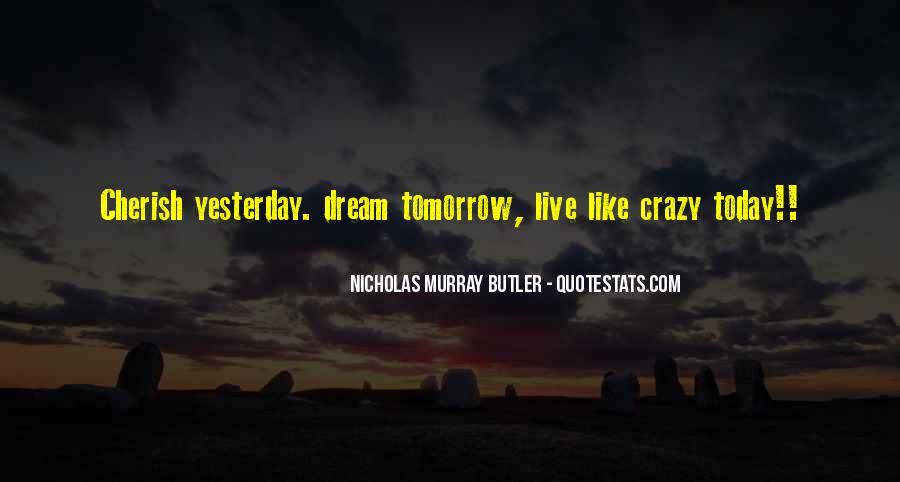 Nicholas Murray Butler Quotes #1803020
