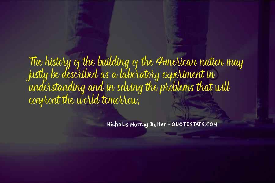 Nicholas Murray Butler Quotes #756760