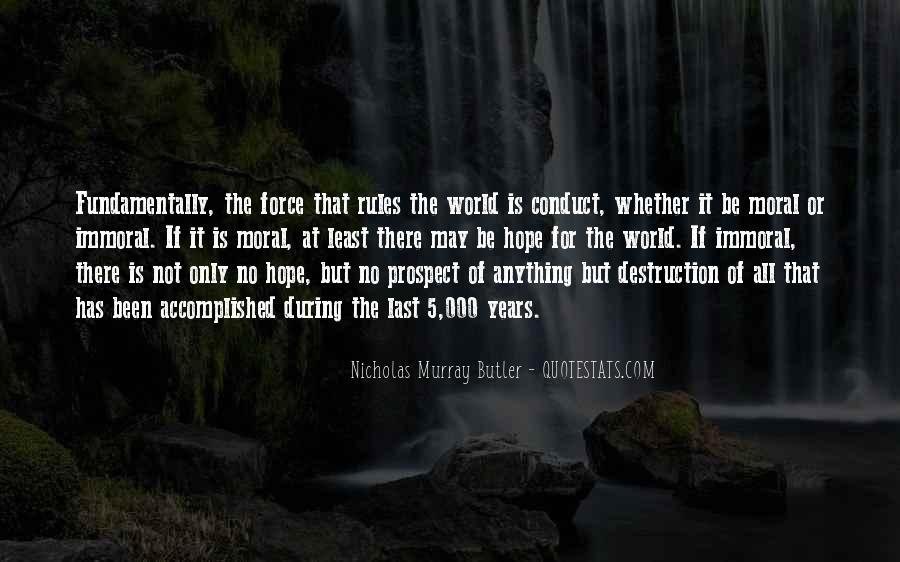 Nicholas Murray Butler Quotes #803079