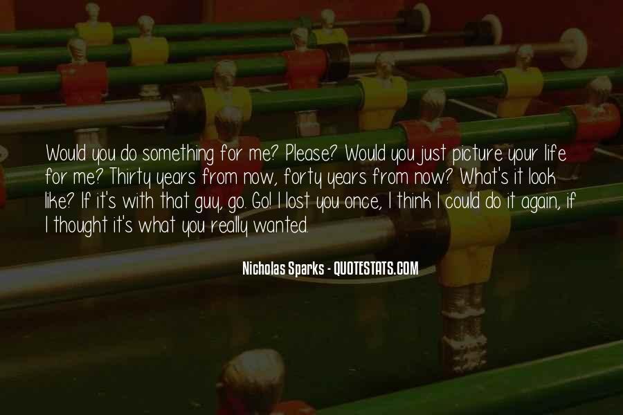 Nicholas Sparks Quotes #1183018