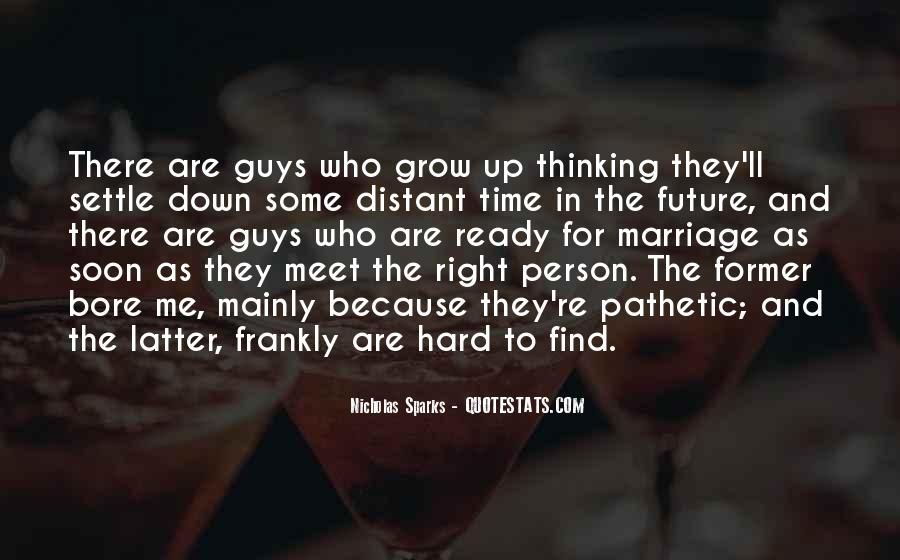 Nicholas Sparks Quotes #1800284