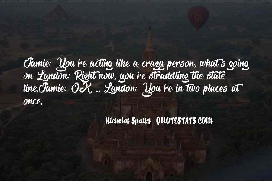 Nicholas Sparks Quotes #333518