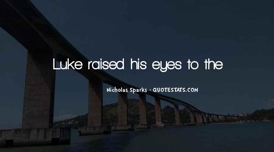 Nicholas Sparks Quotes #942164
