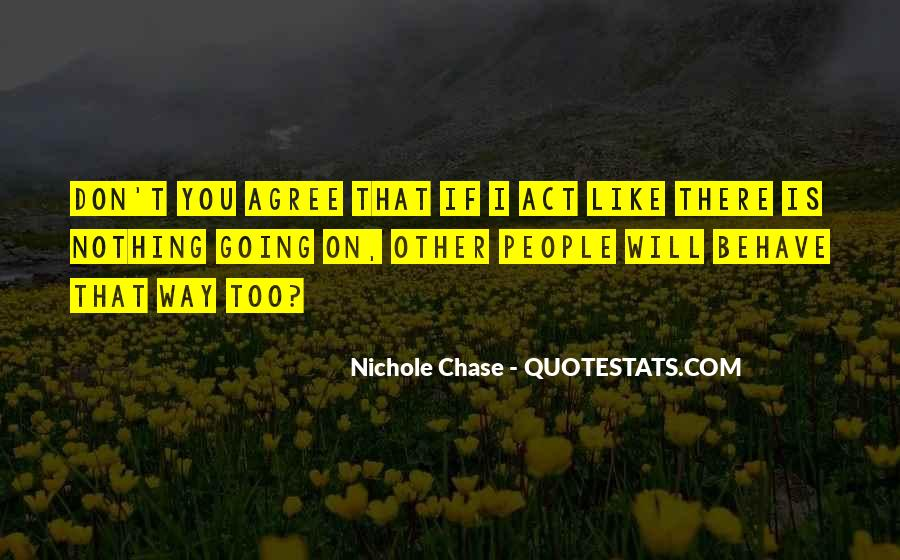 Nichole Chase Quotes #1666441