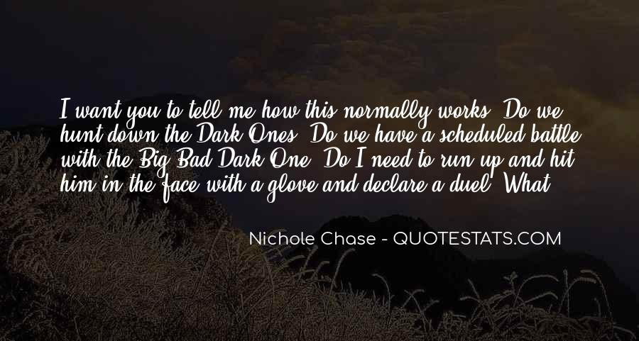 Nichole Chase Quotes #1738462