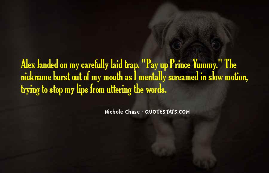 Nichole Chase Quotes #1863219