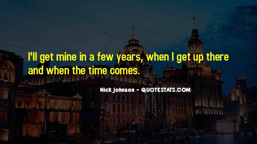Nick Johnson Quotes #1290751