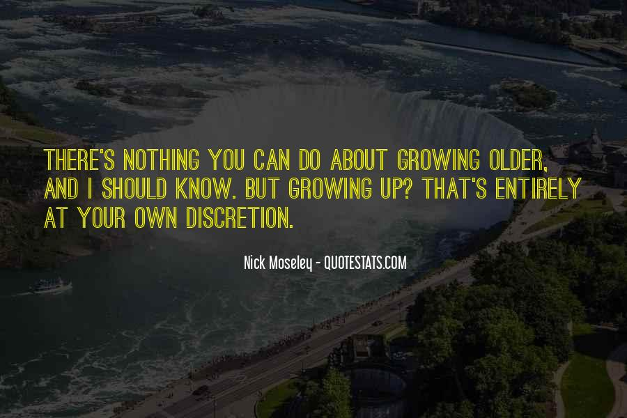Nick Moseley Quotes #316699