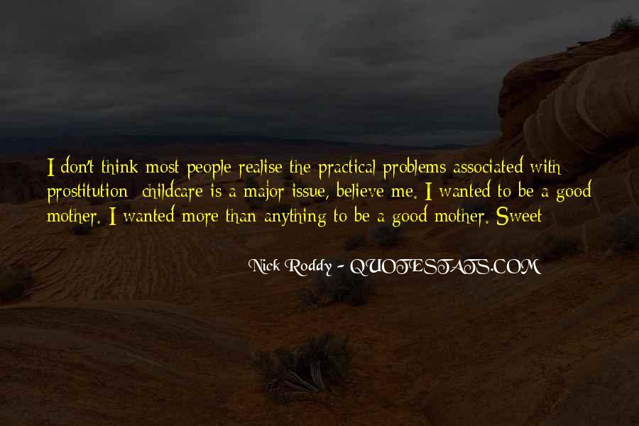 Nick Roddy Quotes #608153