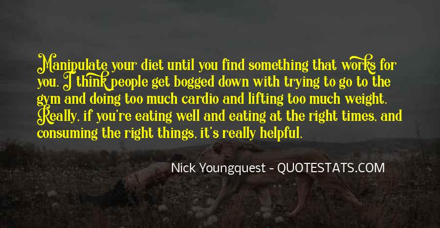 Nick Youngquest Quotes #1280905