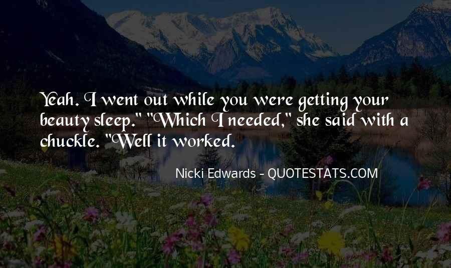 Nicki Edwards Quotes #1843152