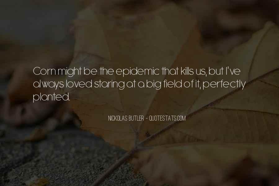Nickolas Butler Quotes #1289068