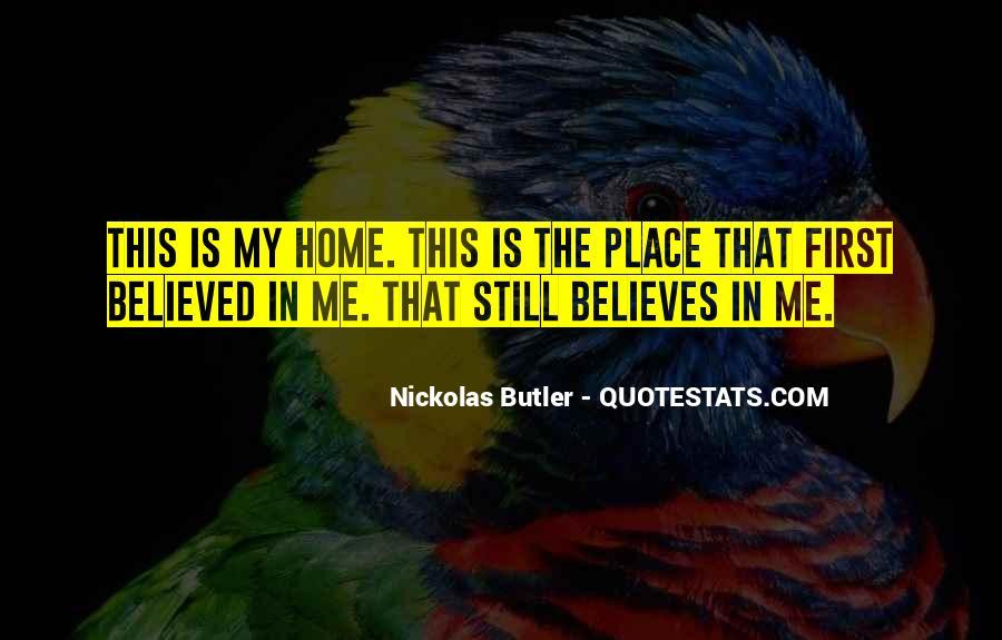 Nickolas Butler Quotes #1337323