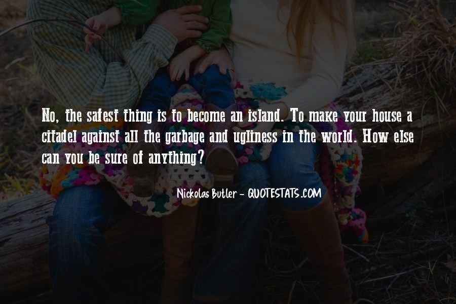 Nickolas Butler Quotes #352184