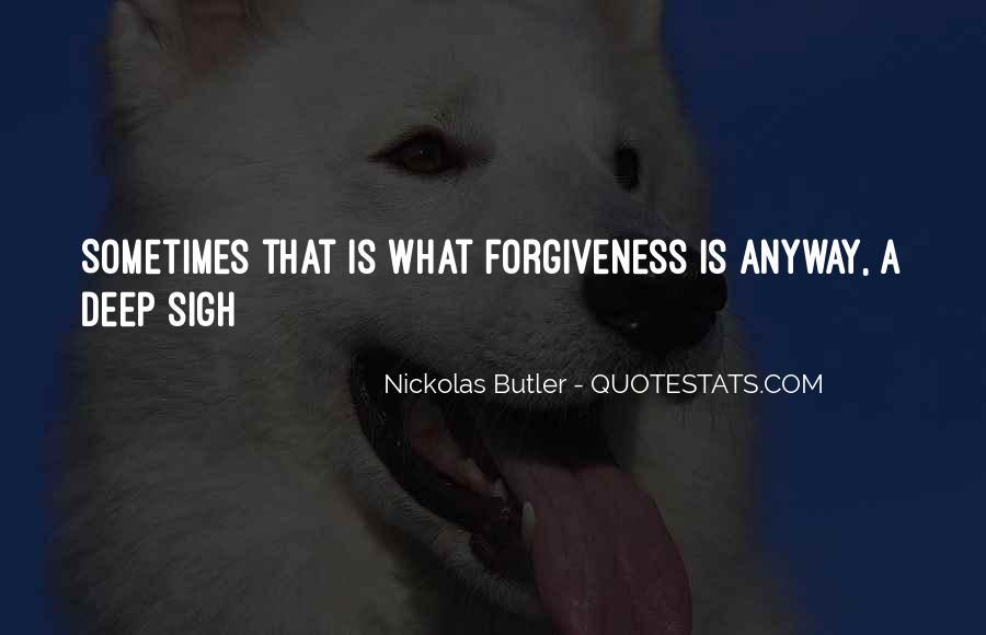 Nickolas Butler Quotes #355296
