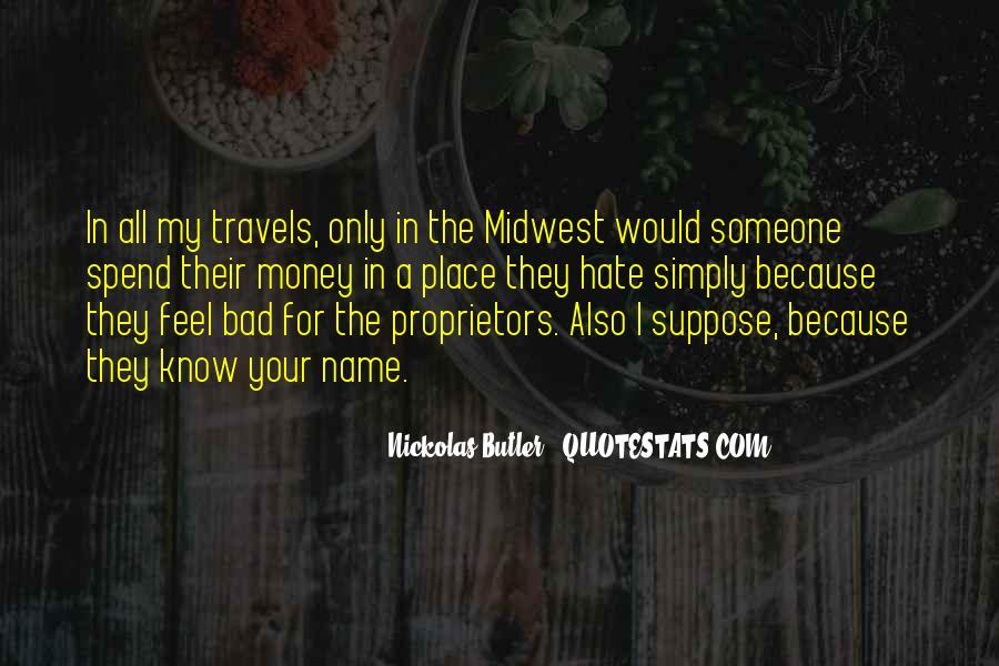 Nickolas Butler Quotes #805775