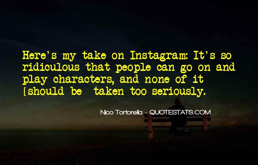 Nico Tortorella Quotes #1672649
