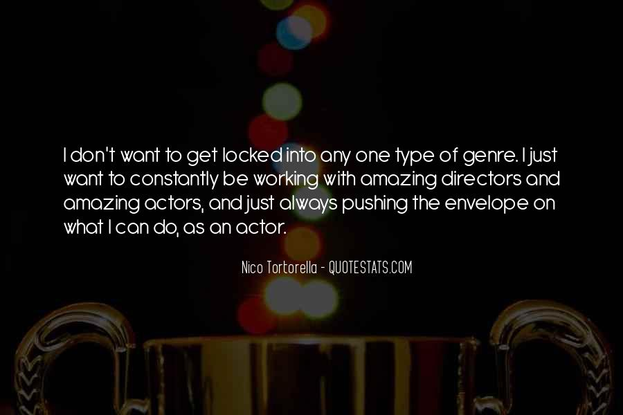 Nico Tortorella Quotes #723868