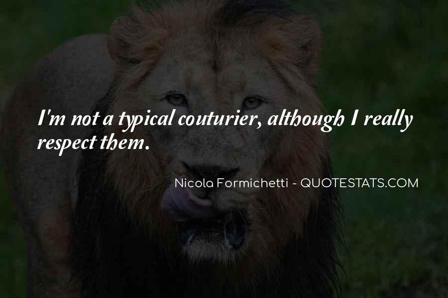 Nicola Formichetti Quotes #1446680