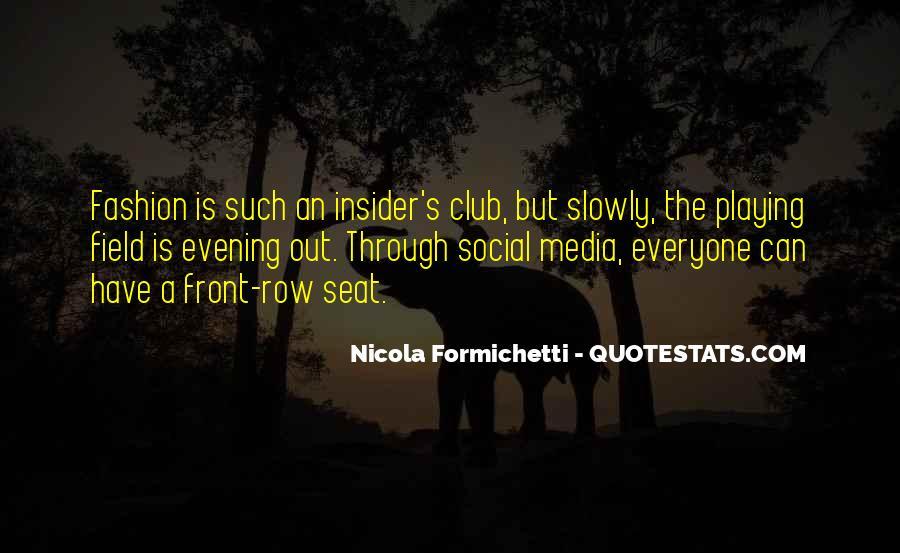 Nicola Formichetti Quotes #596467