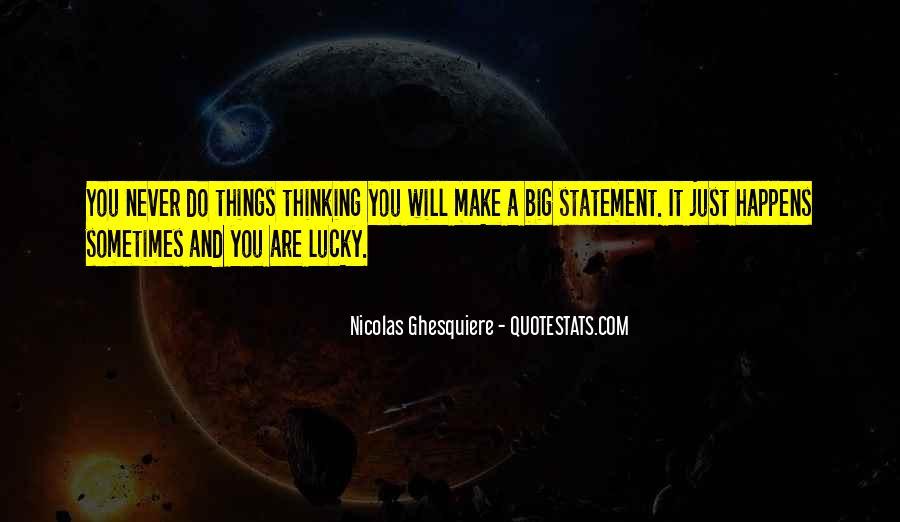 Nicolas Ghesquiere Quotes #1660180