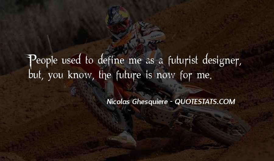 Nicolas Ghesquiere Quotes #206785