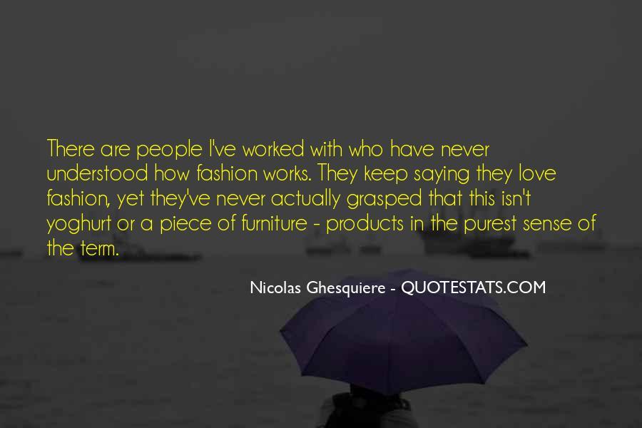 Nicolas Ghesquiere Quotes #590032