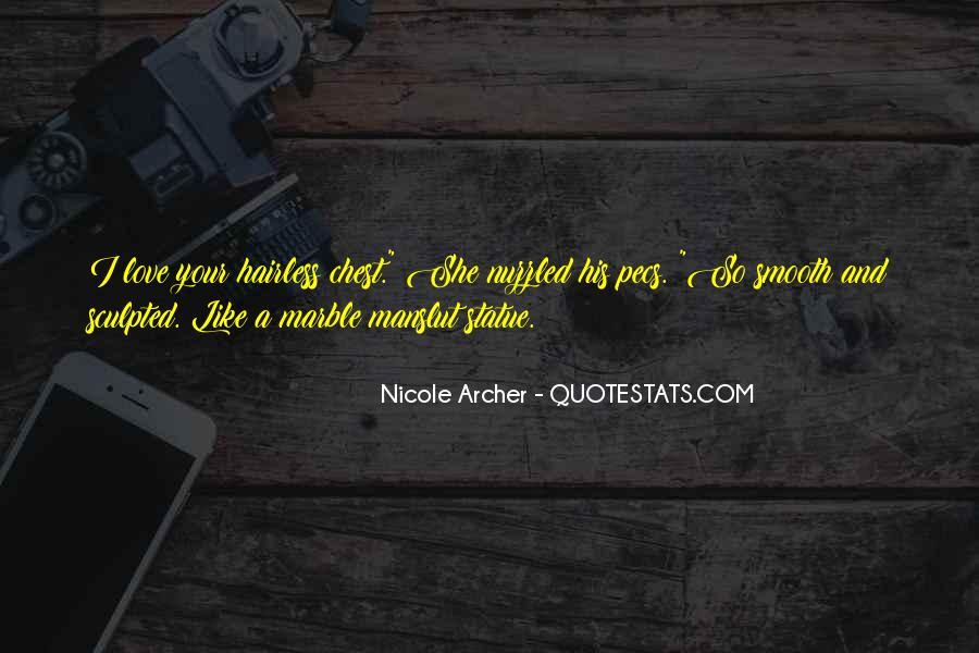 Nicole Archer Quotes #1372682