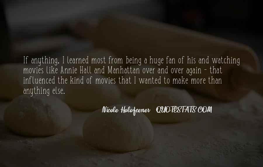 Nicole Holofcener Quotes #1320518