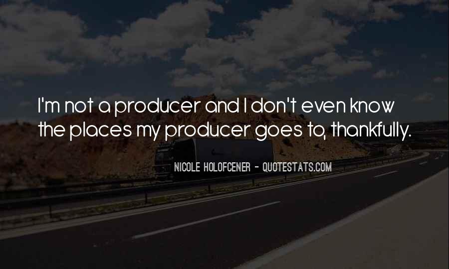 Nicole Holofcener Quotes #1669772
